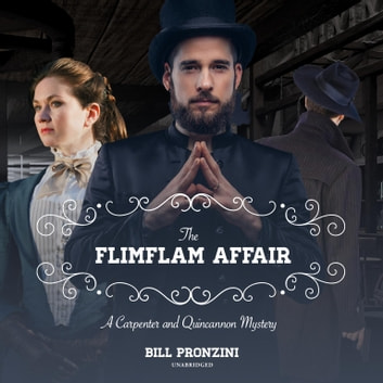The Flimflam Affair - A Carpenter and Quincannon Mystery audiobook by Bill Pronzini
