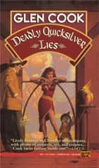 Deadly Quicksilver Lies - A Garrett, P.I. Novel eBook by Glen Cook