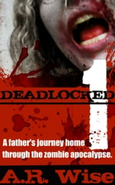 Deadlocked ebook by A.R. Wise