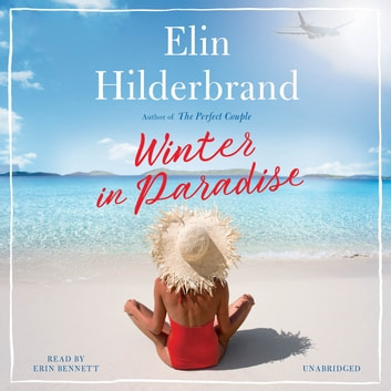 Winter in Paradise audiobook by Elin Hilderbrand