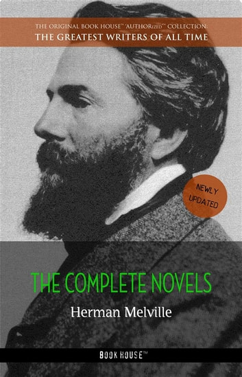 Herman Melville: The Complete Novels ebook by Herman Melville
