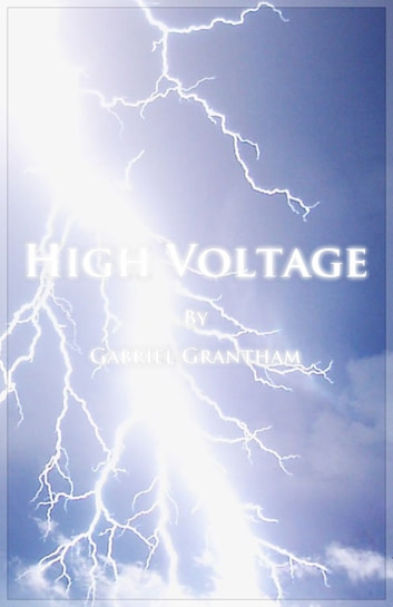 High Voltage ebook by Gabriel Grantham