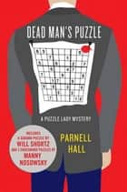 Dead Man's Puzzle ebook by Parnell Hall