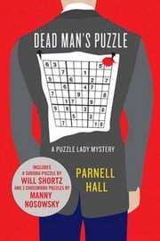Dead Man's Puzzle - A Puzzle Lady Mystery ebook by Parnell Hall
