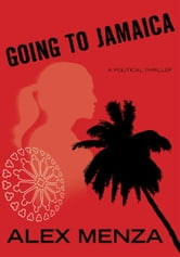 Going To Jamaica ebook by Alexander Menza