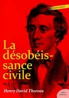 La désobéissance civile eBook by Henry David Thoreau