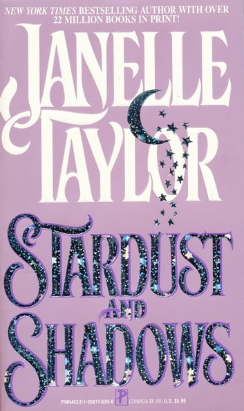 Stardust And Shadows ebook by Janelle Taylor