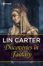 Discoveries in Fantasy ebook by