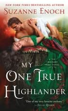 My One True Highlander ebook by Suzanne Enoch