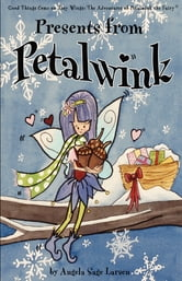 Presents from Petalwink ebook by Angela Sage Larsen