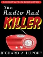 The Radio Red Killer ebook by