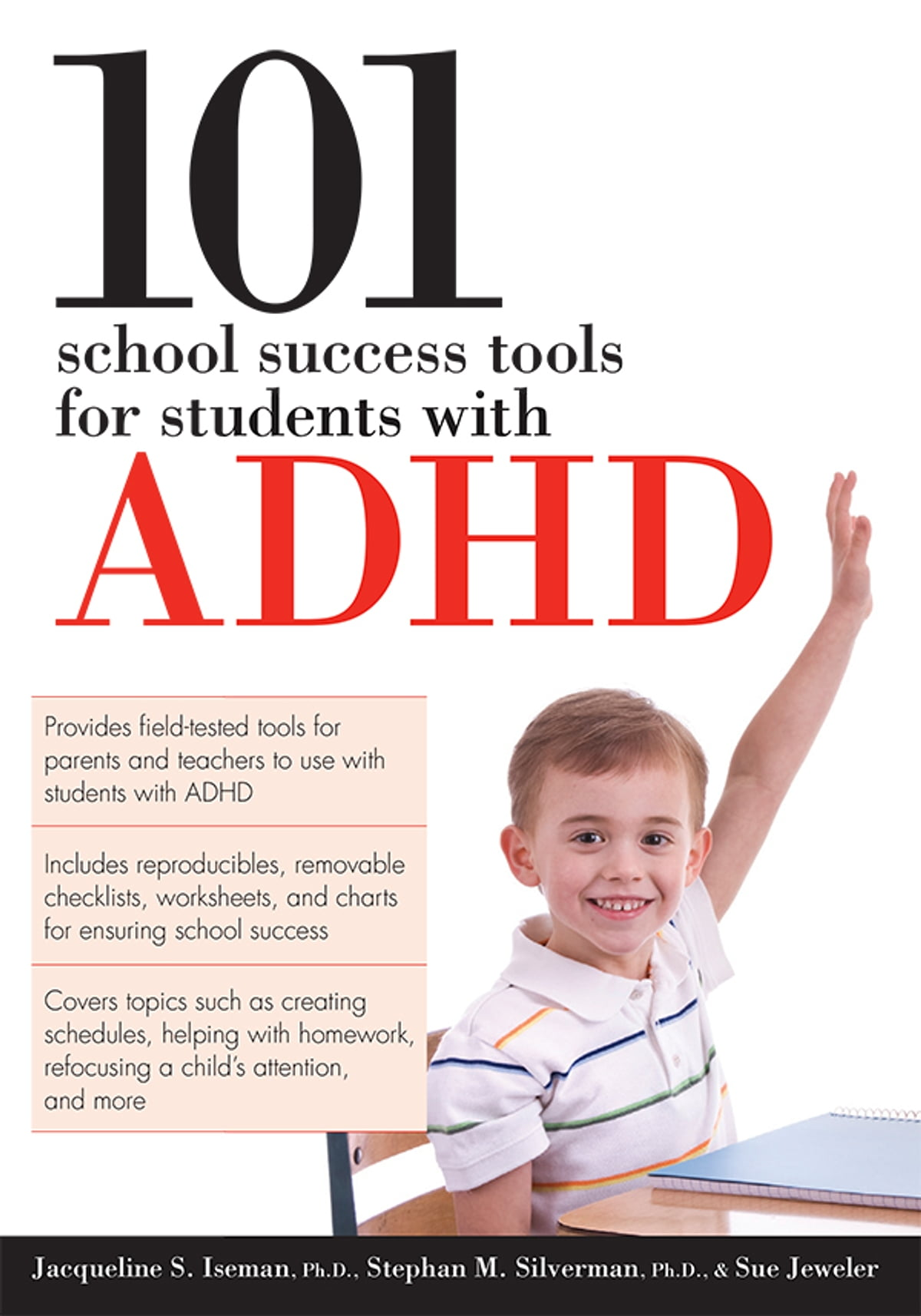 101 School Success Tools for Students with ADHD eBook by Jacqueline Iseman,  Ph.D. - 9781593635329 | Rakuten Kobo