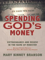 Spending God's Money ebook by Mary Kinney Branson