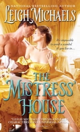 The Mistress' House ebook by Leigh Michaels