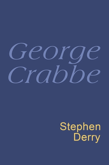 George Crabbe: Everyman Poetry - Everyman's Poetry ebook by