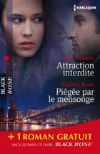 Attraction interdite - Piégée par le mensonge - Trompeuses apparences - (promotion) ebook by Kara Lennox, Mallory Kane, Charlotte Douglas