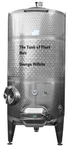 The Tank of Pinot Noir ebook by George Wilhite
