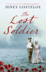 Lost Soldier ebook by Diney Costeloe
