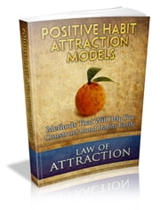 Positive Habit Attraction Models ebook by Anonymous