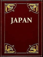 A History of Japan From the Earliest Times to the End of the Meiji Era ebook by F. Brinkley