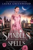 Spindles And Spells ebook by