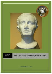 The Rex Guide to Roman Emperors ebook by E Warr