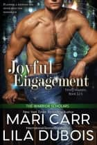 Joyful Engagement ebook by Mari Carr, Lila Dubois