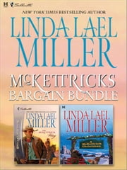 McKettricks Bargain Bundle - The McKettrick Way\A McKettrick Christmas ebook by Linda Lael Miller