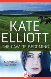 The Law of Becoming ebook by Kate Elliott