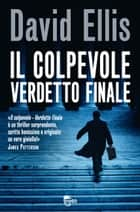 Il colpevole - Verdetto finale ebook by David Ellis,Susanna  Molinari