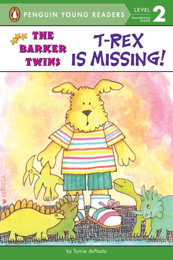 T-Rex Is Missing! - A Barkers Book ebook by Tomie dePaola