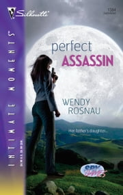 Perfect Assassin ebook by Wendy Rosnau