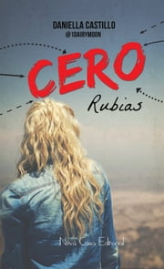 Cero rubias ebook by Daniella Castillo
