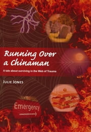 Running Over a Chinaman ebook by Julie Jones