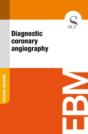 Diagnostic Coronary Angiography ebook by Sics Editore