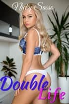 Double Life ebook by Nicky Sasso