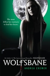 Wolfsbane - A Nightshade Novel Book 2 ebook by Andrea Cremer
