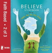 Believe Storybook, Vol. 2 - Think, Act, Be Like Jesus ebook by Randy Frazee,Laurie Lazzaro Knowlton,Steve Adams