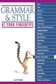 Grammar And Style At Your Fingertips ebook by Lara Robbins