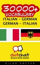30000+ Vocabulary Italian - German ebook by Gilad Soffer