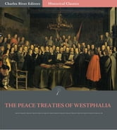 The Peace Treaties of Westphalia ebook by Anonymous