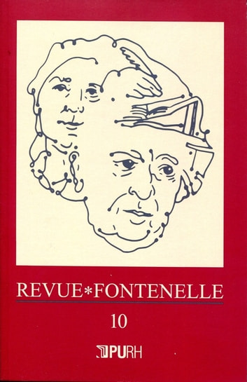 Revue Fontenelle, n° 10/2012 ebook by Collectif