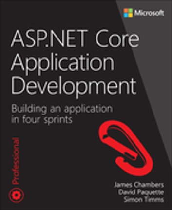 Asp core application development ebook by james chambers net core application development building an application in four sprints ebook by james fandeluxe