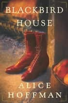 Blackbird House ebook by