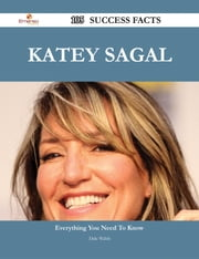 Katey Sagal 105 Success Facts - Everything you need to know about Katey Sagal ebook by Dale Walsh