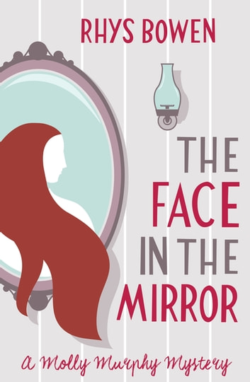 The Face in the Mirror ebook by Rhys Bowen