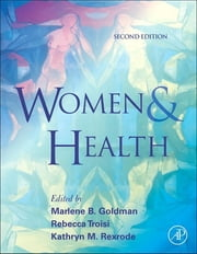 Women and Health ebook by Marlene B. Goldman,Rebecca Troisi,Kathryn M. Rexrode