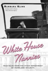 White House Nannies ebook by Barbara Kline