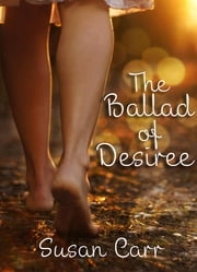 the ballad of desiree ebook by susan m carr