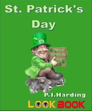 St. Patrick's Day - A LOOK BOOK Easy Reader ebook by P.J. Harding